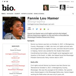 Fannie Lou Hamer - Civil Rights Activist, Philanthropist