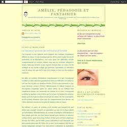 Le fabuleux système de motivation d'Amélie