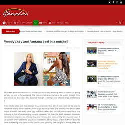 Wendy Shay and Fantana beef in a nutshell-GhanaLive TV