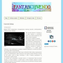 Il racconto fantasy - fantascrivendo jimdo page di Cristiana Pivetta