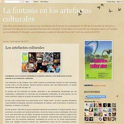 La fantasía en los artefactos culturales: Los artefactos culturales