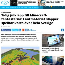 Tidig julklapp till Minecraft-fantasterna: Lantm teriet sl pper spelbar karta ver hela Sverige