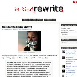 5 fantastic examples of voice « BeKindRewrite