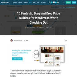 10 Fantastic Drag and Drop Page Builders for WordPress Worth Checking Out