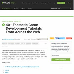 40+ Fantastic Game Development Tutorials From Across the Web