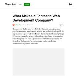 What Makes a Fantastic Web Development Company?