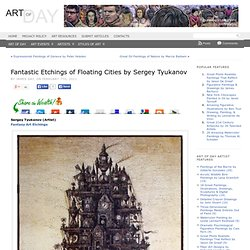 12 Fantastic Etchings of Floating Cities by Sergey Tyukanov