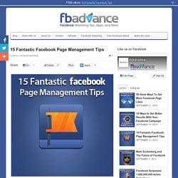 15 Fantastic Facebook Page Management Tips