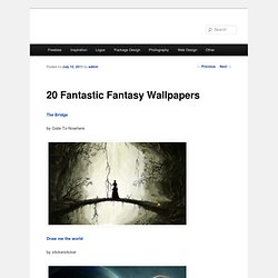 20 Fantastic Fantasy Wallpapers