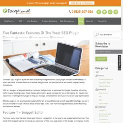 Five Fantastic Features Of The Yoast SEO Plugin