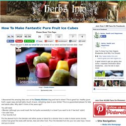 How To Make Fantastic Pure Fruit Ice Cubes