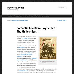 Fantastic Locations: Agharta & The Hollow Earth