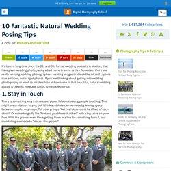 10 Fantastic Natural Wedding Posing Tips