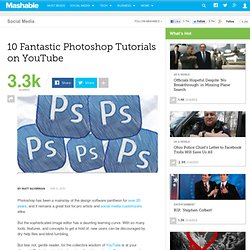 10 Fantastic Photoshop Tutorials on YouTube