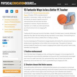 15 Fantastic Ways to be a Better PE Teacher: Physical Education Degree