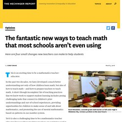 The fantastic new ways to teach math that most schools aren't even using