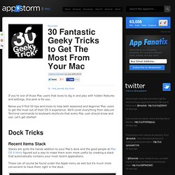 30 Fantastic Geeky Tricks to Get The Most From Your Mac | Mac.AppStorm