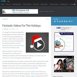 Fantastic Videos For The Holidays