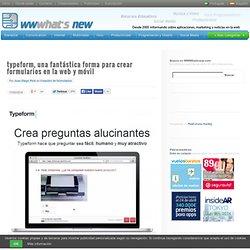typeform, una fantástica forma para crear formularios en la web y móvil