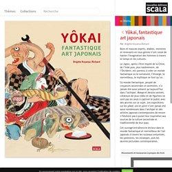 Yôkai, fantastique art japonais - Nouvelles éditions Scala