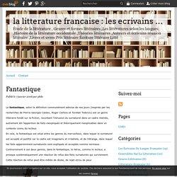Fantastique - la litterature francaise : les ecrivains ,Livres philosphes