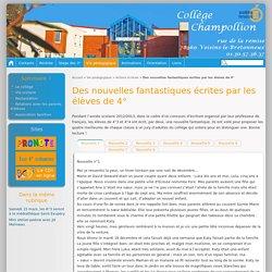 Des nouvelles fantastiques écrites par les élèves de 4° - Site du collège Jean-François Champollion, Voisins-le-Bretonneux