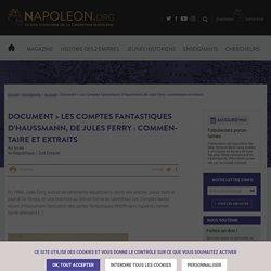 Document > Les Comptes Fantastiques d'Haussmann, de Jules Ferry : commentaire et extraits