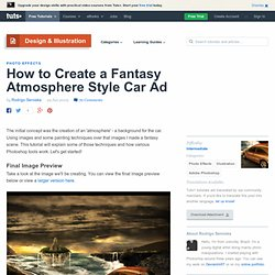 How to Create a Fantasy Atmosphere Style Car Ad