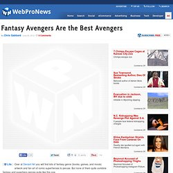 Fantasy Avengers Are the Best Avengers