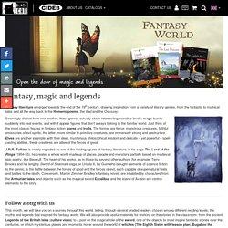 Fantasy, magic and legends