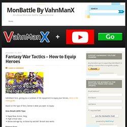 Fantasy War Tactics – How to Equip Heroes