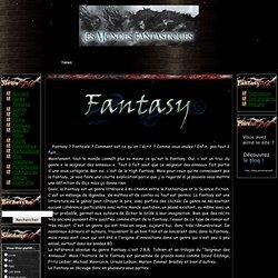 Fantasy - Les mondes Fantastiques