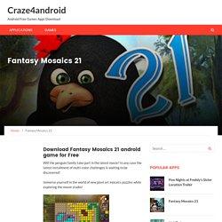 Fantasy Mosaics 21 – Craze4android