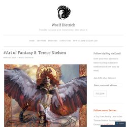 #Art of Fantasy 8: Terese Nielsen