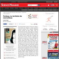 Fantasy. Le territoire du merveilleux - Laurent Testot, article Littérature