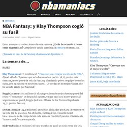 NBA Fantasy: y Klay Thompson cogió su fusil