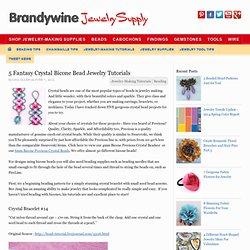 5 Fantasy Crystal Bicone Bead Jewelry Tutorials
