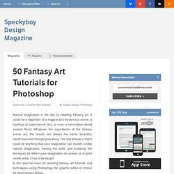 50 Imaginative Fantasy Art Tutorials for Photoshop