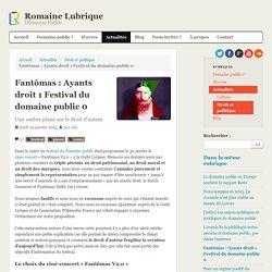 Fantômas : Ayants droit 1 Festival du domaine public 0