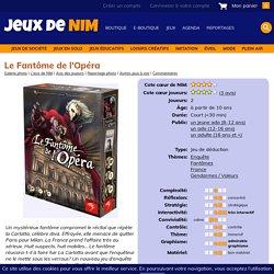 Le Fantôme de l'Opéra: jeu de société chez Jeux de NIM
