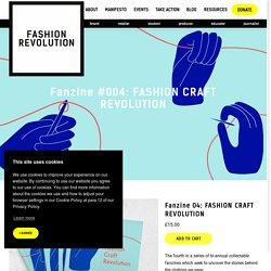 Fanzine #004: FASHION CRAFT REVOLUTION