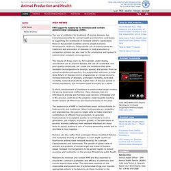 FAO 05/04/11 FAO supports measures to minimize and contain antimicrobial resistance (AMR)