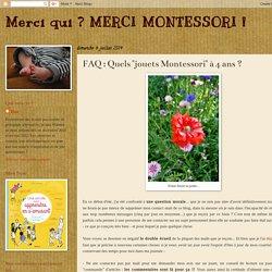 "FAQ : Quels ""jouets Montessori"" à 4 ans ?"