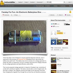 Faraday For Fun: Un sans batterie électronique Dice