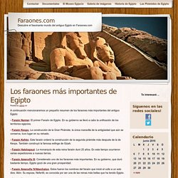Los faraones más importantes de Egipto