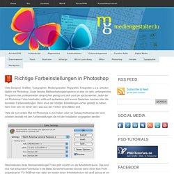 Richtige Farbeinstellungen in Photoshop « www.mediengestalter.lu