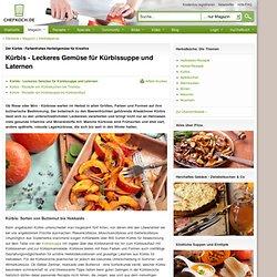 Kürbis - Farbenfrohes Gemüse mit kulinarischem Potential