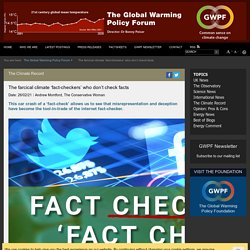 The farcical climate 'fact-checkers' who don't check facts - The Global Warming Policy Forum