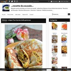 Gözlem - crêpes Turc farcies kefta poivrons - ...recette du monde...