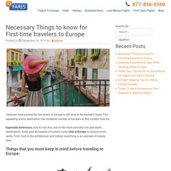 Necessary Things to know for First-time travelers to Europe